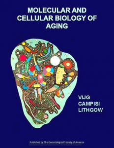 Judith Campisi says new publication is GSA's most comprehensive textbook on biology of aging