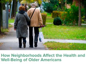 New PRB report: How neighborhoods affect health and well-being of older Americans