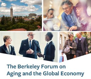 CEDA launches Berkeley Forum on Aging and the Global Economy