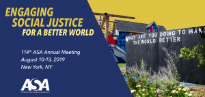 Annual Meeting of the American Sociological Association (ASA) 2019