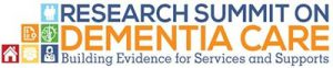 National Research Summit on Care, Services, and Supports for Persons with Dementia and Their Caregivers
