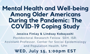 Mental Health and Well-being Among Older Americans During the Pandemic: The COVID-19 Coping Study