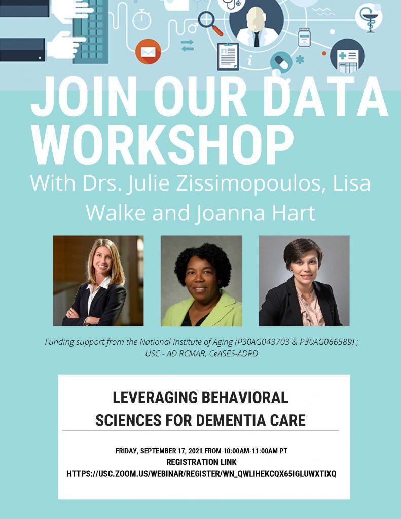 2021-09-17 USC Data Workshop - Leveraging Behavioral Sciences for Dementia Care