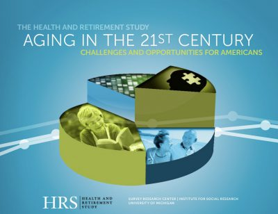 HRS - Health and Retirement Study - Aging In 21st Century cover