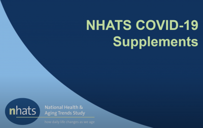 National Health and Aging Trends Study (NHATS) video tutorial describing its COVID-19 supplements